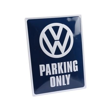 Plaque metallique, VW Parking Only